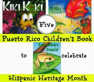 Our Top Five Puerto Rico Children's Books To Celebrate Hispanic Heritage Month