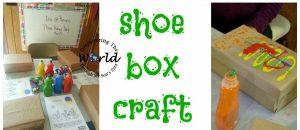 Celebrating Día de Reyes: Decorate a Shoe Box Craft