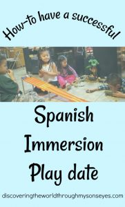 Successful Spanish Immersion Play date