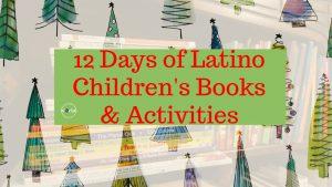 12 Days of Latino Children's Christmas Books and Activities