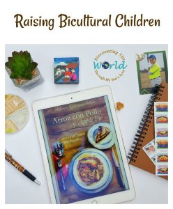 Arroz con Pollo and Apple Pie: Raising Bicultural Children