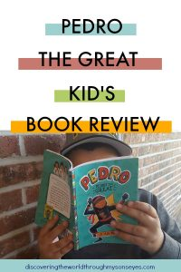 Pedro The Great Kid's Book Review {Multicultural Children's Book Day}