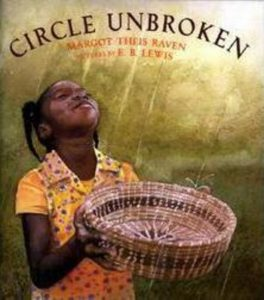 Circle Unbroken Children's Book and Gullah Traditions and Heritage
