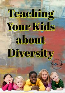 Teaching Your Kids about Diversity