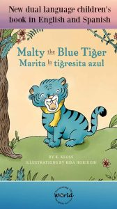 New Dual Language Book: Malty the Blue Tiger / Marita la tigresita azul